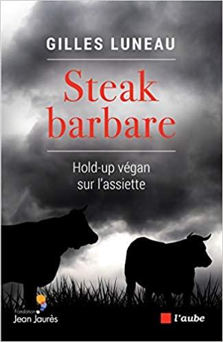 Viande cellulaire – dialogue avec Gilles Luneau auteur de «Steak Barbare»