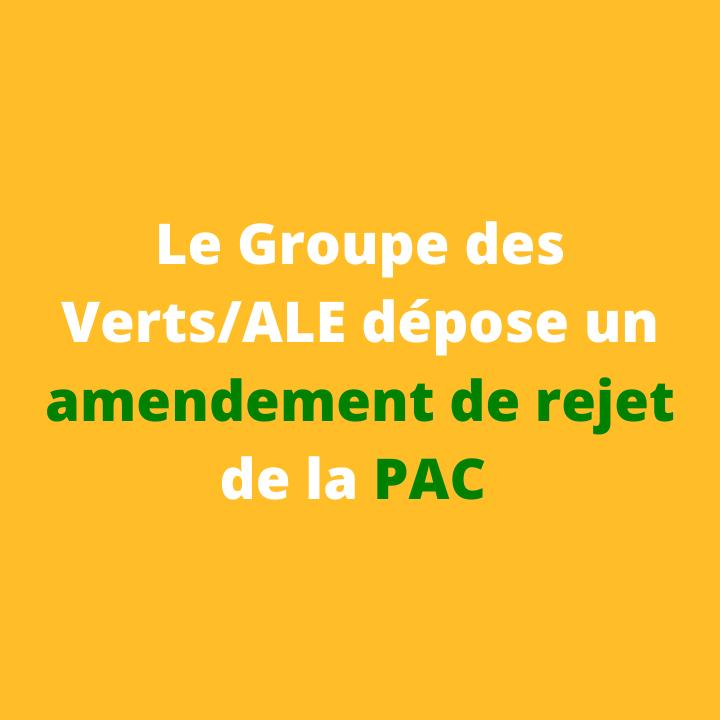 Le groupe des Verts/ALE dépose un amendement de rejet de la PAC