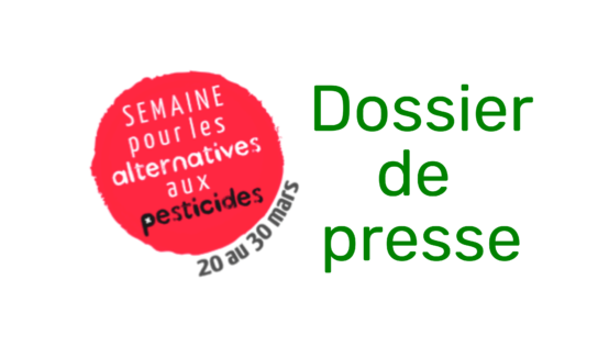 Semaine des alternatives aux pesticides – Dossier de presse