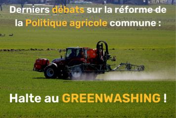 La PAC du greenwashing – dossier de presse décryptage